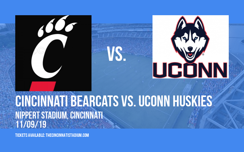 Cincinnati Bearcats vs. UConn Huskies at Nippert Stadium
