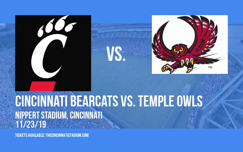 Cincinnati Bearcats vs. Temple Owls at Nippert Stadium
