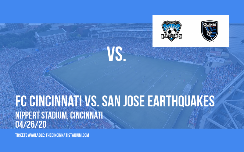 FC Cincinnati vs. San Jose Earthquakes [POSTPONED] at Nippert Stadium