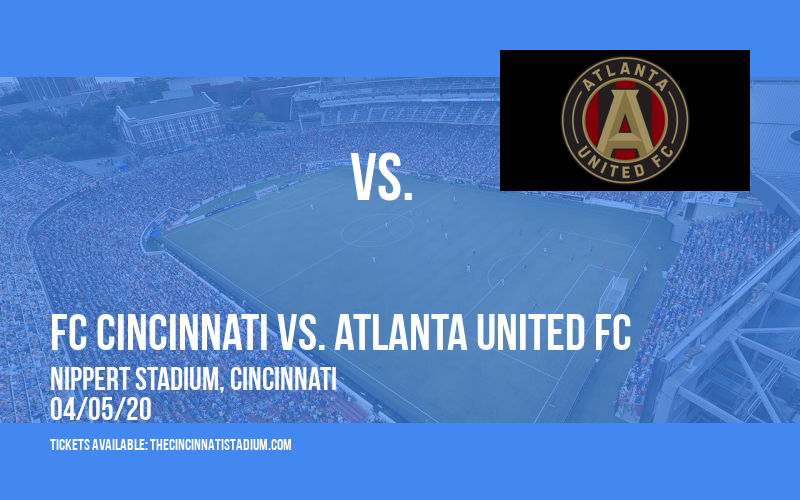 FC Cincinnati vs. Atlanta United FC [CANCELLED] at Nippert Stadium