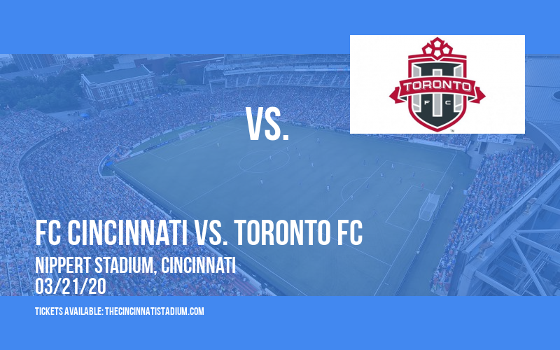 FC Cincinnati vs. Toronto FC [CANCELLED] at Nippert Stadium