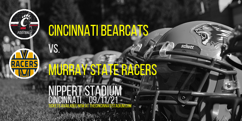 Cincinnati Bearcats vs. Murray State Racers at Nippert Stadium